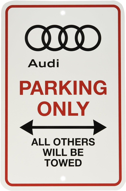 Audi A4 Audi Parking Only Sign Design Zaus002 Audi